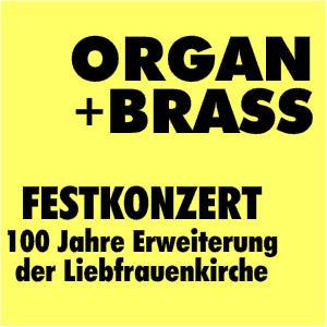Festkonzert ORGAN+BRASS