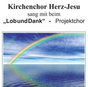 """Kirchenchor Herz-Jesu sang mit beim """" Lob und Dank"""" - Projekt"""