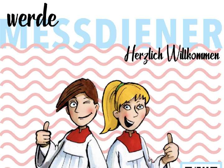 Messdiener/Messdienerin in der Pfarrei Liebfrauen werden!
