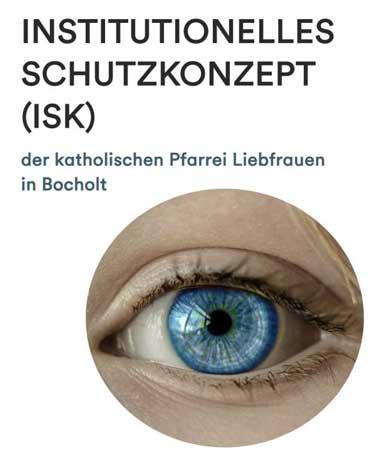 Institutionelles Schutzkonzept (ISK) Pfarrei Liebfrauen Bocholt