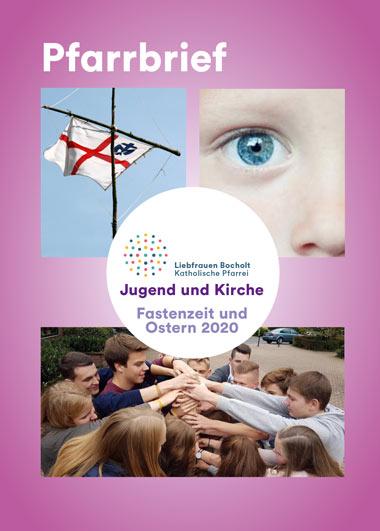 Pfarrbrief Fasten- und Osterzeit Liebfrauen Bocholt